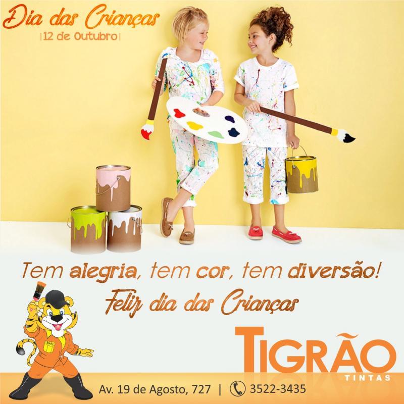 Tem alegria, tem cor, tem diversão! Feliz dia das Crianças - Tigrão Tintas