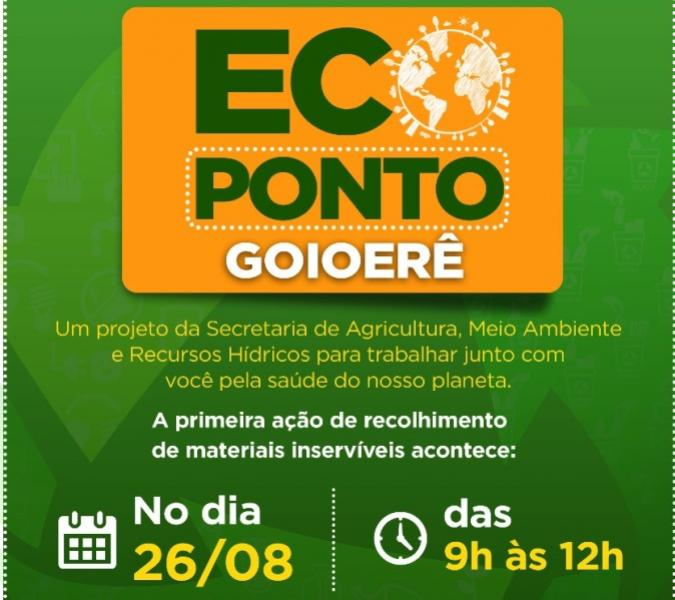Projeto ECOPONTO será no dia 26 de agosto, nos bairros, Jd. Primavera, Tropical, Bela Vista e Galilea