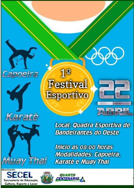 Vem aí 1º Festival esportivo de Quarto Centenário.