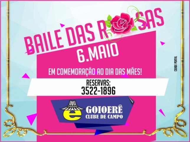 Baile das rosas será realizado sábado, 06 de Maio, no Goioerê Clube de Campo