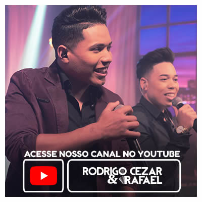 Rodrigo Cesar & Rafael