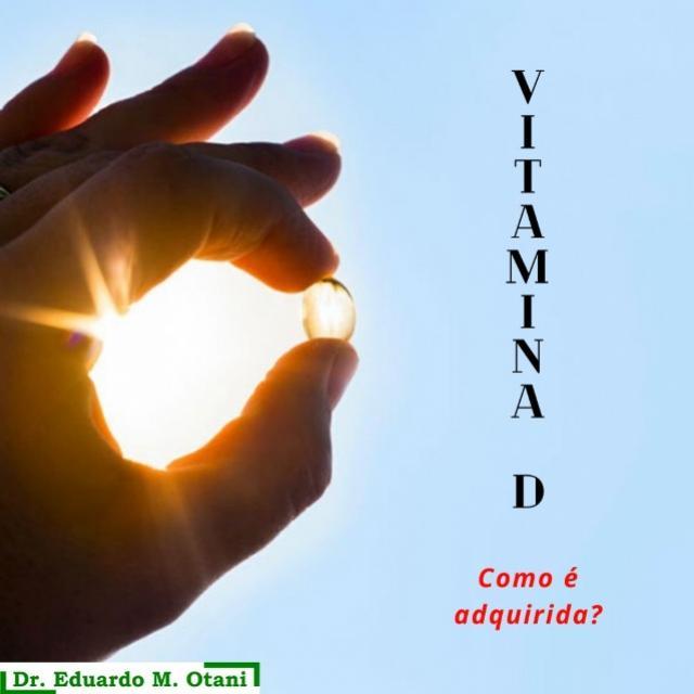 Vitamina D - Dr. Eduardo M Otani