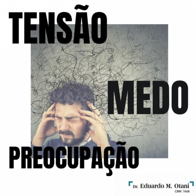 Ansiedade - Dr. Eduardo M Otani