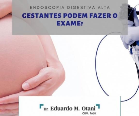 Endoscopia digestiva alta em gestantes - Dr. Eduardo M Otani