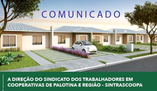 Sindicato dos Trabalhadores em Cooperativas de Palotina e Região, firma parceria para viabilizar a realização do sonho da casa