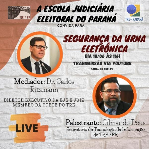 """Assista a Live sobre """"Segurança da Urna Eletrônica""""- nesta quinta-feira, 18 as 16 horas"""