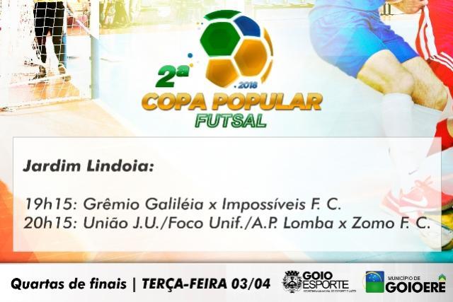 Nesta terça-feira inicia a fase de quarta de final da 2ª Copa Popular Futsal de Goioerê
