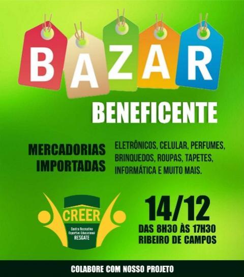 Bazar Beneficente do projeto CREER será dia 14 de dezembro