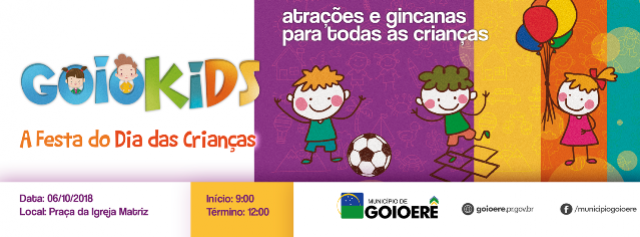 Segunda edição do GOIO KIDS - A Festa do Dia das Crianças será sábado, 06