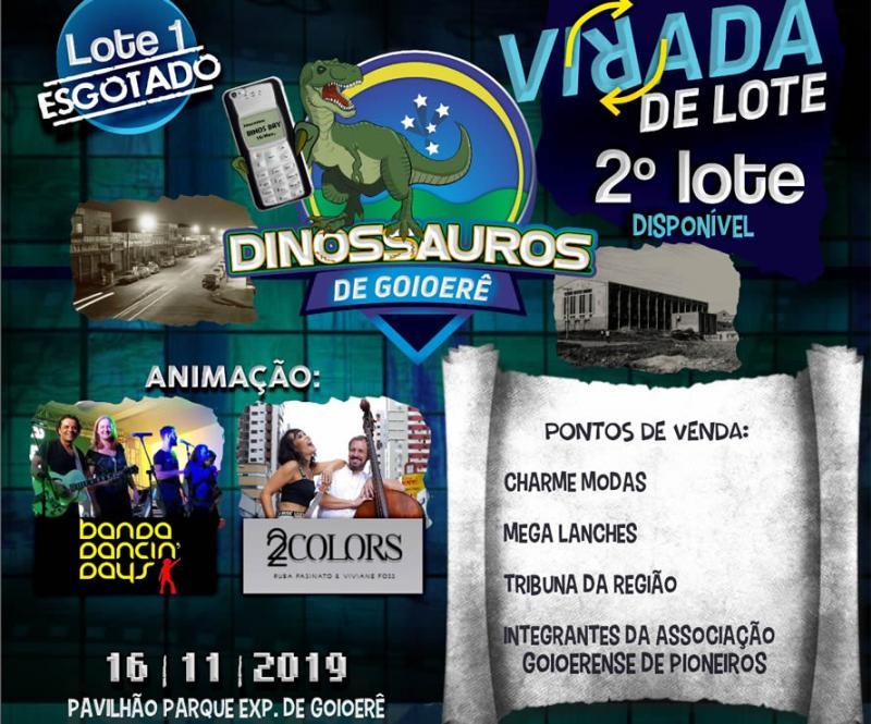 O evento mais aguardado do ano esta chegando - Baile dos Dinossauros de Goioerê