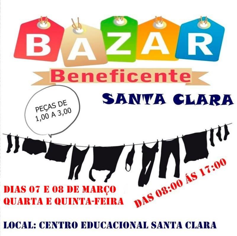 O Centro Educacional Santa Clara realiza o Bazar Beneficente nos dias 07 e 08 de Março