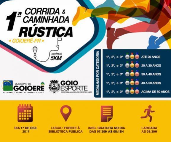 No próximo dia 17 acontece em Goioerê a 1ª Corrida & Caminhada Rústica