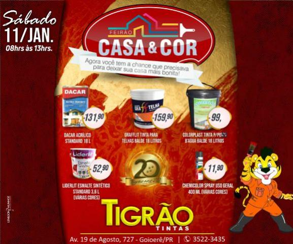Feirão Casa & Cor Tigrão Tintas - o primeiro do ano, você não pode perder!