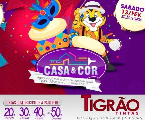 Feirão Casa & Cor é na Tigrão Tintas de Goioerê com descontos de até 50% somente neste sábado, 13
