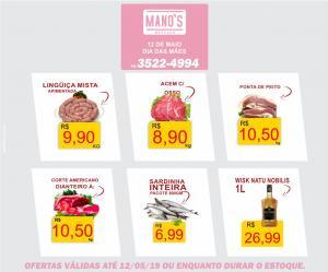 Final de Semana com Economia? vai para o Manos Mercado! - aproveite as ofertas até domingo dia 12