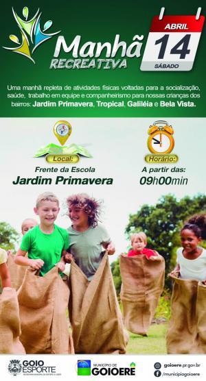Manhã Recreativa acontece neste sábado aos moradores do Jardim Primavera, Galiléia, Tropical e Bela Vista