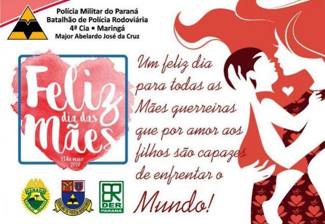 Policiais Rodoviários Estadual do Posto de Goioerê homenageiam as mães do Brasil