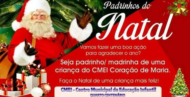 Foi lançado na última semana a campanha Padrinho do Natal em Quarto Centenário