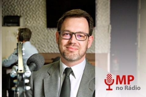 MP no Rádio: Entrevista sobre atuação do Ministério Público na defesa do patrimônio público