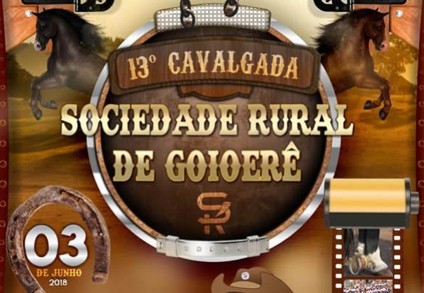 A 13ª Cavalgada da Sociedade Rural de Goioerê será dia 03 de Junho