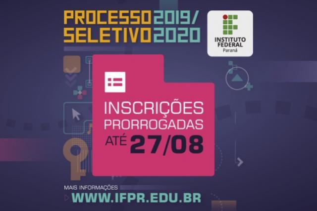 Inscrições para o Processo Seletivo IFPR 2020 são prorrogadas até dia 27