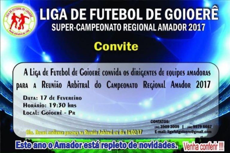Liga de futebol de Goioerê - Super campeonato regional amador 2017