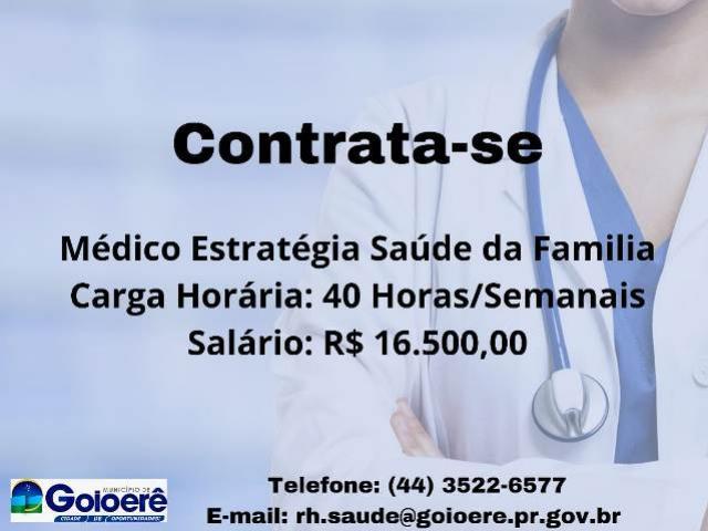 Prefeitura de Goioerê está contratando médico