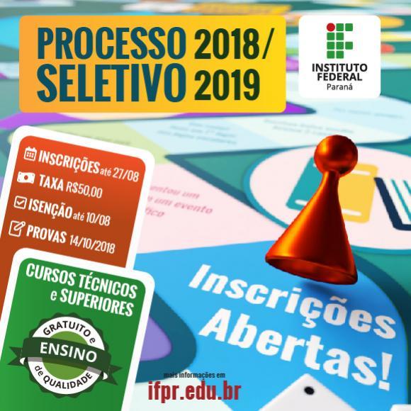 Abertas as inscrições para o Processo Seletivo do IFPR 2019