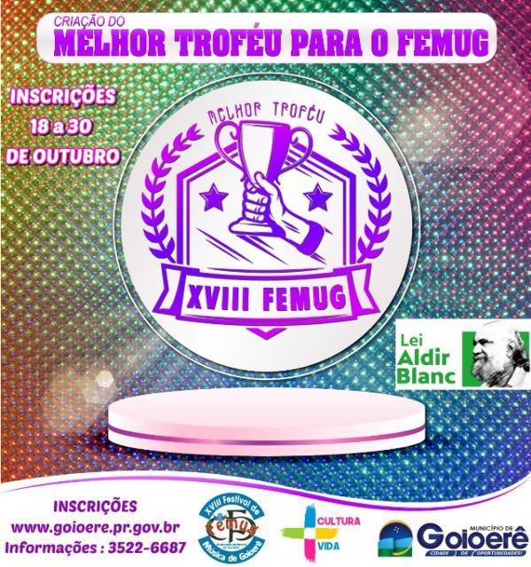 Inscrições abertas para o Edital de Criação do melhor troféu para o FEMUG