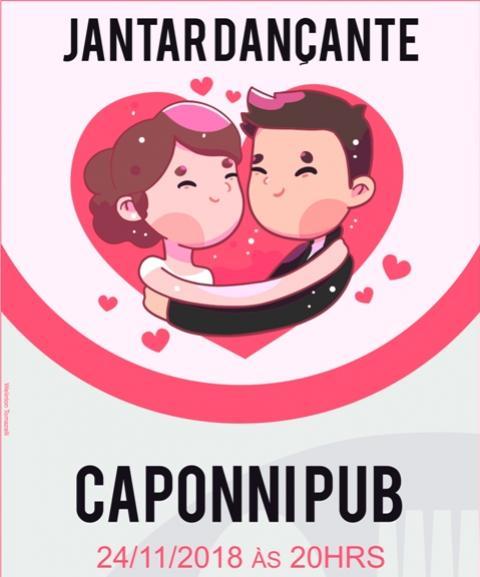 Últimos convites para o Jantar Dançante no Caponni Pub dia 24 - reserve o seu