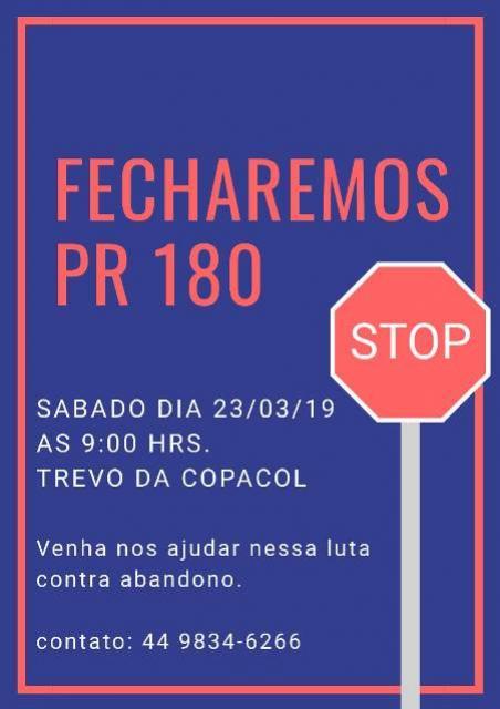 Um bloqueio em protesto ao descaso da PR-180 será realizado neste sábado, 23, participe