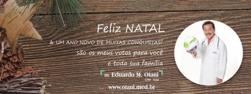Dr. Eduardo M. Otani deseja um Feliz Natal e um próspero Ano Novo a todos!