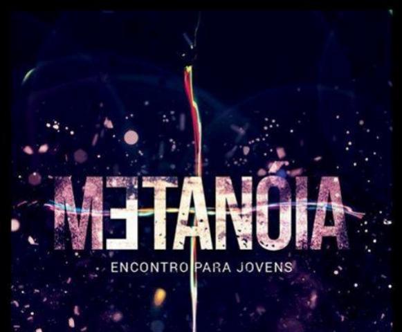 Segundo encontro de Jovens Metanoia dias 14 e 15 de setembro -  Inscreva-se já