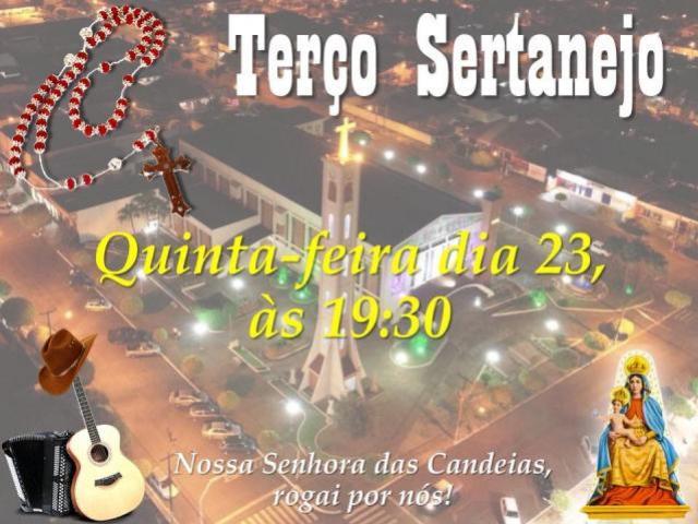 Nesta quinta-feira, 23, haverá o Terço Sertanejo na Paróquia N Sra das Candeias, venha participar!
