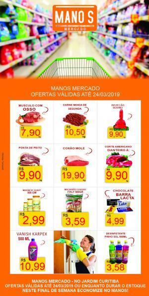 Final de Semana com Economia? vai para o Manos Mercado! - aproveite as ofertas até domingo dia 24