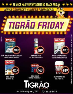 Tigrão Friday - Venha conhecer nossa promoção