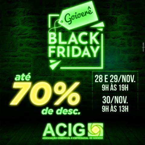 Chegou a Black Friday em Goioerê - Aproveite !