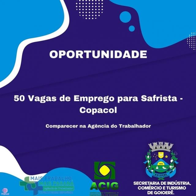 Agência do Trabalhador de Goioerê anuncia 50 vagas de emprego para Copacol