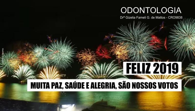 O Consultório Odontológico Gizelia Fameli deseja um 2019 repleto de paz e harmonia!