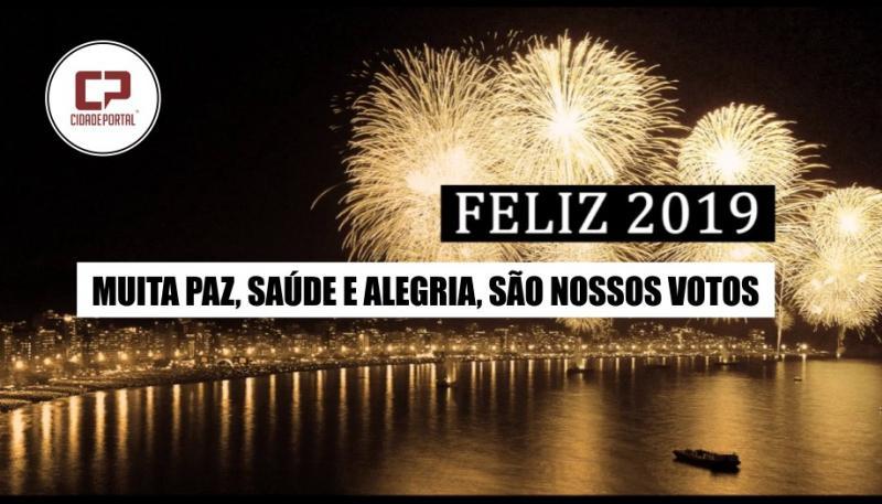 A Família Cidade Portal deseja que 2019 seja um ano de muita Paz, Alegria e Prosperidade!